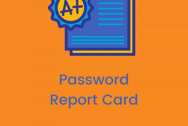 Password Report Card